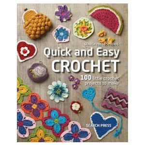 Quick and Easy Crochet Book by Search Press Studio