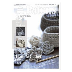 Patons Pattern Book - Wool Blend Aran - Learn Crochet