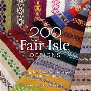 200 Fair Isle Designs Book by Mary Jane Mucklestone SAVE 20%