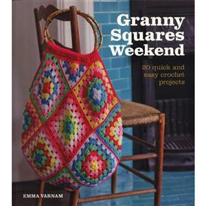 Granny Squares Weekend Book by Emma Varnam