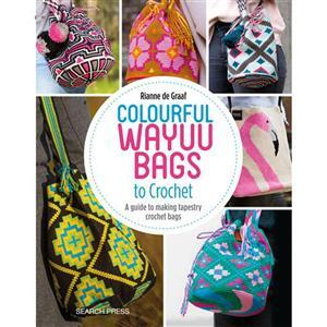 Colourful Wayuu Bags to Crochet Book by Rianne de Graaf