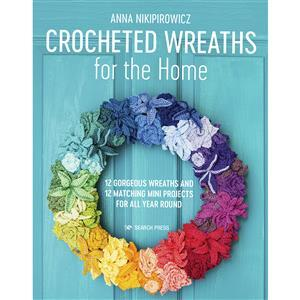 Crocheted Wreaths for the Home Book by Anna Nikipirowicz SAVE 20%