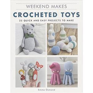Weekend Makes Crocheted Toys Book by Emma Osmond