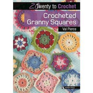20 to Crochet, Crocheted Granny Squares Book by Val Pierce