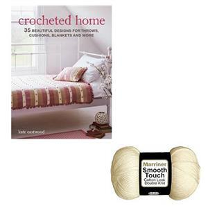 Crocheted Home Book By Kate Eastwood: with 100g of DK Smoooth Touch Cotton  Yarn FREE